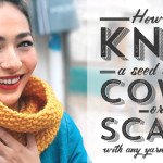 Seed Stitch Scarf and Cowl Pattern – Customised for Any Yarn!