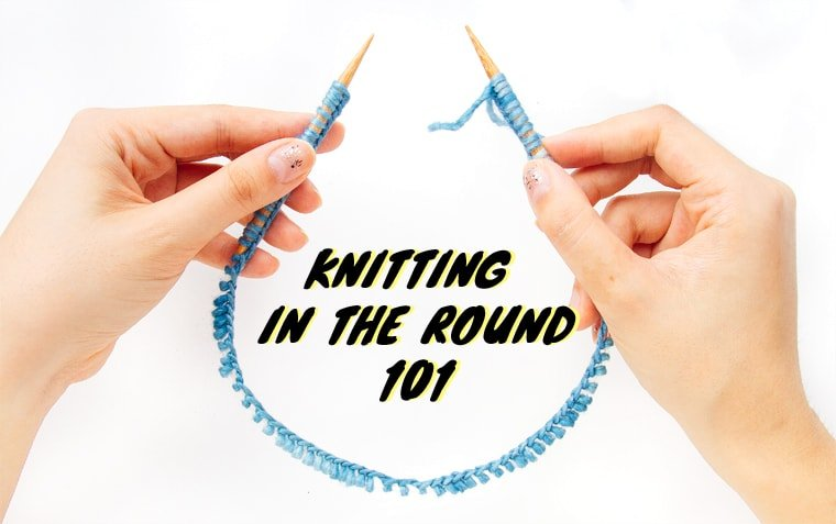 how to knit in the round for beginners