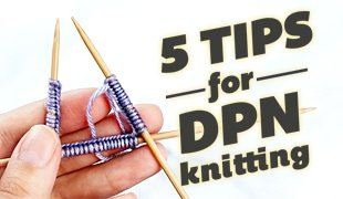 tips for double pointed needles knitting