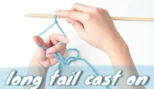 long tail cast on for beginners traditional