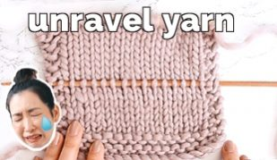 unravel knitting the right way