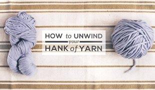 how to unwind yarn hank