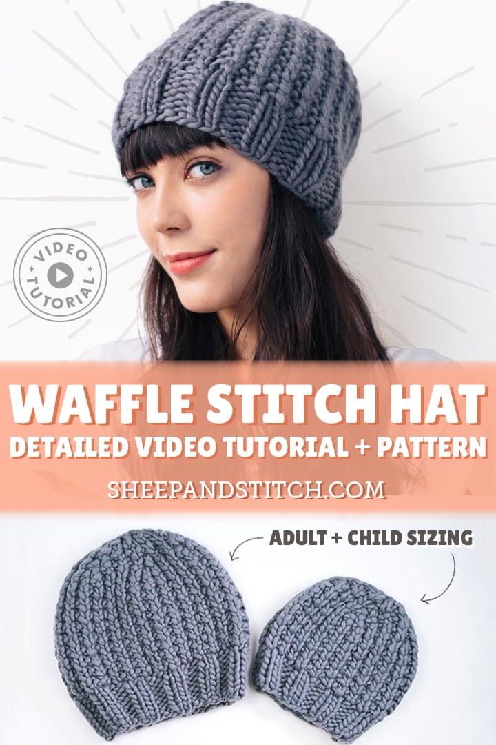 waffle stitch hat knitting pattern and tutorial video