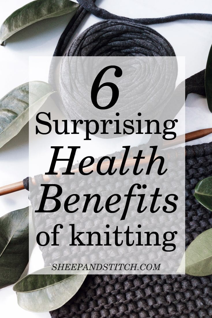 6 surprising health benefits of knitting graphic