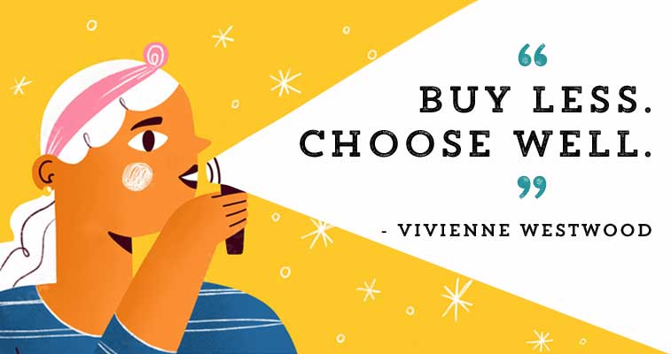 buy less choose well quote
